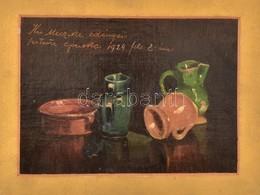 Jelzés Nélkül: Kis Miczike Edényei, Festette Apuska 1924. Olaj, Karton. 17x25 Cm, Paszpartuban - Non Classificati