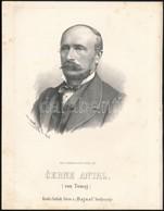 1867 Cerne Antal Von Tomaj. (Anton Cerne) (1813-1891) Szlovák Politikus.  Marastoni József Kőnyomatos Portréja / Slovaki - Incisioni