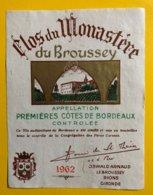 12188 -  Clos Du Monastère Du Broussey 1962 Petite Réparation (trou Au Dessous Du O De Broussey) - Bordeaux