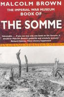 WWI - M. Brown - Book Of Th The Somme - Ed. 2002 - Livres, BD, Revues