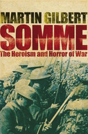 WWI - M. Gilbert - Somme The Heroism And Horror Of War - Ed. 2007 - Livres, BD, Revues