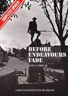 WWI - Rose Coombs - Before Endeavours Fade - Guide Battlefields - Ed. 2001 - Livres, BD, Revues