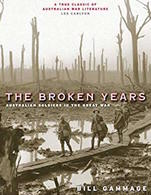 WWI - B. Gammage - The Broken Years Australian Soldiers In The Great War 2010 - Livres, BD, Revues