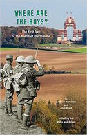 WWI - Hamilton Reed - Wherer Are The Boys? Battle Of The Somme - Ed. 2016 - Livres, BD, Revues