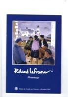 Roland Lefranc - Peintre De La Marine Et Normand - 45 Pages Illustrées - 2000 Condé-sur-Noireau - Art