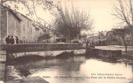 """CPA FRANCE 84 """"Le Thor, Le Pont Sur La Petite Sorgue"""" - Frankrijk"""