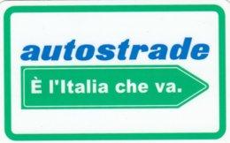 VIACARD AUTOSTRADE E L' ITALIA CHE VA - Italia