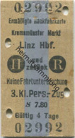 Österreich - Kremsmünster Markt Linz Hbf. Und Zurück - Ermäßigte Rückfahrkarte - Fahrkarte 3. Kl. Personenzug S7.80 1949 - Bahn