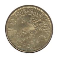 63023 - MEDAILLE TOURISTIQUE MONNAIE DE PARIS 63 - La Bourboule - 2015 - Monnaie De Paris