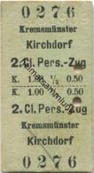 Österreich - Kremsmünster Kirchdorf - Fahrkarte 2.Kl. Personenzug K 1.00 1909 - Bahn