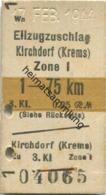 Österreich - Eilzugzuschlag Kirchdorf (Krems) - Fahrkarte Zone I 3. Kl. 0.25RM 1944 - Bahn