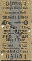 Österreich - Kremsmünster Markt Kirchdorf A. D. Krems Und Zurück - Ermäßigte Rückfahrkarte - Fahrkarte 3. Kl. Personenzu - Bahn