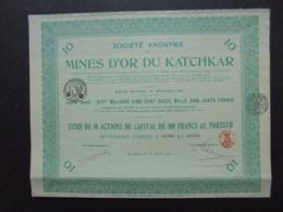 RUSSIE, BRUXELLES 1923 - SA DES MINES D'OR DU KATCHKAR - TITRE DE 10 ACTIONS DE 100 FRS - Azioni & Titoli