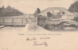 TROYES - LA CANAL DE LA HAUTE SEINE - LE PONT DE LA FOLIE - BEAUX PLANS - CARTE - PRECURSEUR - 2 SCANNS -  TOP !!! - Troyes