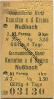 Österreich - ÖBB Kremsmünster Markt Kematen A. D. Krems Nußbach - Fahrkarte 2. Kl. Personenzug S7.00 1974 - Bahn