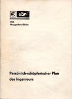 """(Kart-ZD) DDR VEB Waggonbau Görlitz """"Persönlich-schöpferischer Plan Des Ingenieurs"""" Zeitraum 1.1.1976 Bis 31.12.1977 - Historische Dokumente"""