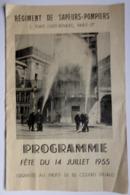 Programme Fête Du 14 Juillet 1955 Du Régiment Des Sapeurs Pompiers De Paris-17è - Programmes