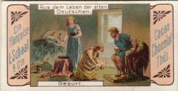 Chromo Compagnie Française L. Schaal Aus Dem Leben Der Alten Deutschen Geburt Naissance - Autres