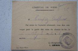 WIERS Péruwelz Réquisition Population Pour Garde Voie De Chemin De Fer Occupation 12 Août 1944 Guerre ABL - Vieux Papiers