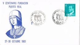 34614, Carta Exposicion PUERTO REAL (cadiz) 1983. V Centenario Fundacion Puerto Real - 1931-Hoy: 2ª República - ... Juan Carlos I