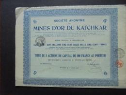 RUSSIE - BRUXELLES 1923 - SA DES MINES D'OR DU KATCHKAR - TITRE DE 5 ACTIONS DE 100 FRS - Shareholdings