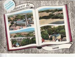 45 - Très Belle Carte Postale Semi Moderne Dentelée De  SOUVENIR DE TAVERS  Multi Vues - Other Municipalities