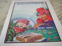 ANCIENNE  PUBLICITE CONSERVE SUPERIORITE DE PELLIER FRERES 1930 - Posters