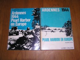 ARDENNES 1944 Pearl Harbor En Europe 2 Tomes Guerre 40 45 Bataille Des Ardennes Ourthe Malmédy Verdenne Amblève Gleize - Oorlog 1939-45