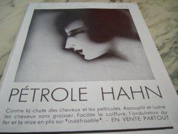 ANCIENNE PUBLICITE CONTRE LA CHUTE DES CHEVEUX PETROLE HAHN   1930 - Parfum & Cosmetica