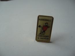 PIN'S PINS  HANDBALL CHEVIGNY SAINT SAUVEUR 21 COTE D'OR BOURGOGNE - Handball
