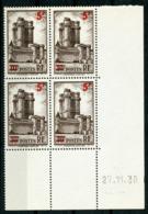 """N° 491 ** (MNH) Cote 11.5 €. Coin Daté Du 27/11/39. Bloc De Quatre """"Chateau De Vincennes"""", Surchargé. - Ecken (Datum)"""