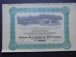 BELGIQUE,BRUXELLES 1929 - SIEGE SOCIAL : LEOPOLVILLE - STE DS TRANSPORTS FLUVIAUX RAPIDES AU CONGO BELGE - ACTION 500 FR - Shareholdings