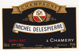 Etiquette Champagne Demi-Sec - MICHEL DELESPIERRE à Chamery (51) / 750 Ml - Champagne