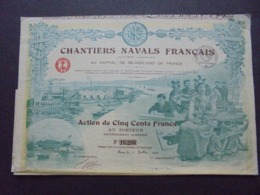 FRANCE,PARIS 1918 - CHANTIERS NAVALS FRANCAIS - ACTION DE 500 FRS - BELLE DECO - ETAT MOYEN - Azioni & Titoli