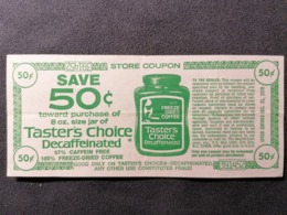 Old Document STORE COUPON Freeze Dried Coffee Taster's Choice  Cca 1970's. Save 50c - Publicité