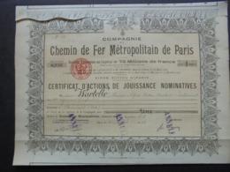 FRANCE - PARIS 1913 - CIE DU CHEMIN DE FER METROPOLITAIN DE PARIS  - CERTIFICAT ACTIONS DE JOUISSANCE - Shareholdings
