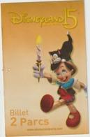 DISNEY :   Disneyland 15 , Billet  Deux  Parc  , Pinochio - Toegangsticket Disney