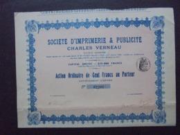 FRANCE - PARIS 1911 - STE D'IMPRIMERIE ET PUBLICITE CHARLES VERNEAU - ACTION ORDINAIRE DE 100 FRS - Shareholdings