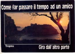 Tropea (Vb). Tramonto A S.Maria Dell'Isola Con Slogan Di Passatempo. VG. - Vibo Valentia
