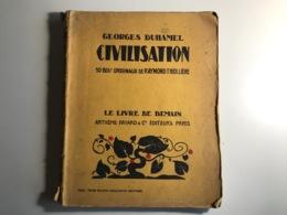 Georges Duhamel - CIVILISATION - 1927 - Action