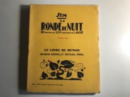 Sem - LA RONDE DE NUIT - 1927 - Action