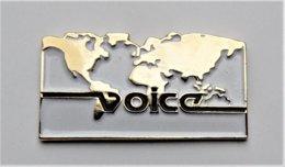 Pin's Mappemonde Voice - Pa/Ce - Pins