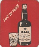 BEERMAT - HAIG SCOTCH WHISKY (MARKINCH, SCOTLAND) - DON'T BE VAGUE - (Cat No 026) - Beer Mats