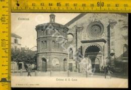 Cremona Città Chiesa Di S. Luca - Cremona