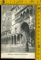 Cremona Città Dettaglio Della Cattedrale - Cremona