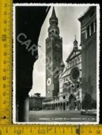 Cremona Città Il Duomo Ed Il Torrazzo - Cremona