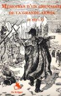 Mémoires D'un Grenadier Napoléonien. Ouzouer-le-Doyen. Campagne De Russie Et Camp De Boulogne - Other