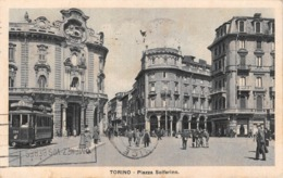 "0778 ""TORINO - PIAZZA SOLFERINO - GRANDE ALBERGO FIORINA"" ANIMATA - TRAMWAY N° 8 - CART. ORIG. SPED. 1931 - Places & Squares"