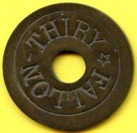Jeton De THIRY * FALLON - 15 Centimes - Jetons & Médailles