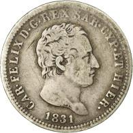 Monnaie, États Italiens, SARDINIA, Carlo Felice, 2 Lire, 1831, Genoa, TB - Regional Coins